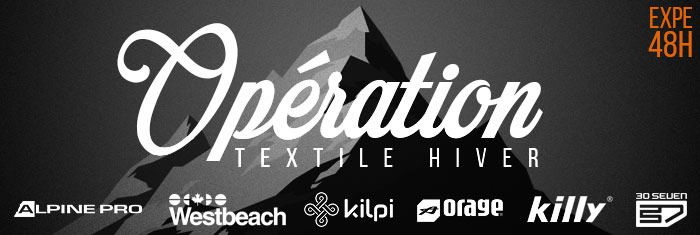OPERATION TEXTILE HIVER