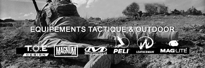 EQUIPEMENTS TACTIQUE & OUTDOOR